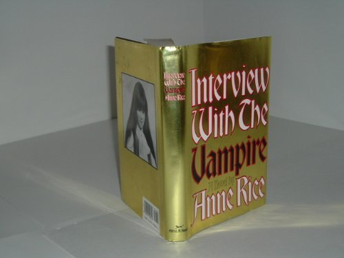 9780394267258: interview with a vampire by Anne Rice