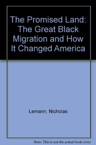 9780394269672: The Promised Land: The Great Black Migration and How It Changed America