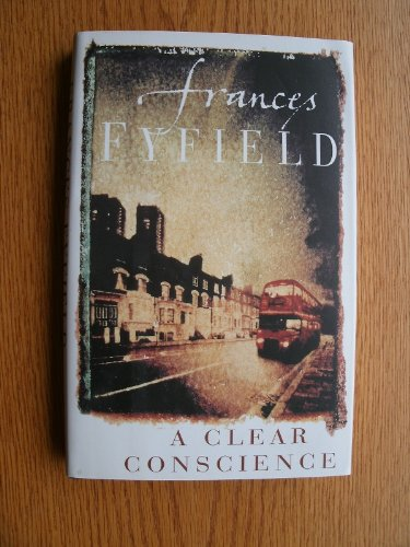 A Clear Conscience: A Helen West Mystery: Fyfield, Frances