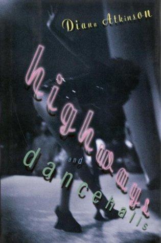 9780394280622: Highways and Dancehalls