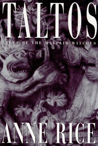 Taltos, Lives of the Mayfair Witches: Rice, Anne