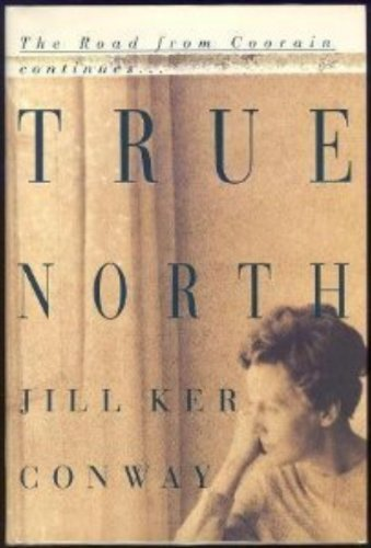 True North : A Memoir