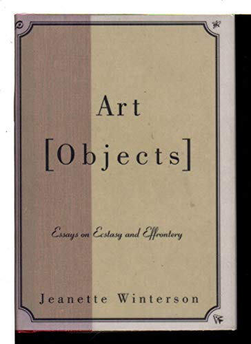 9780394281339: Art Objects Essays on Ecstasy and Effrontery