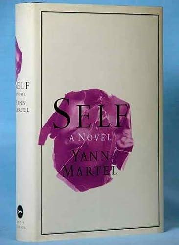 Self - 1st Edition/1st Printing: Yann Martel
