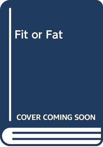 Fit or Fat (0394298187) by Bailey, Covert