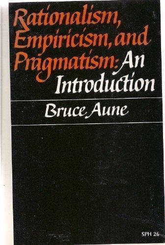 9780394300177: Rationalism, Empiricism, and Pragmatism: an Introduction