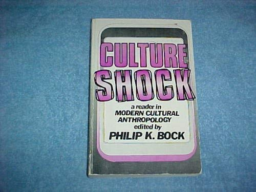 9780394300887: Culture Shock: A Reader in Modern Cultural Anthropology