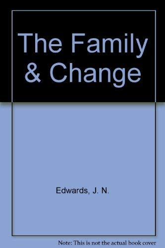 9780394301839: The Family and Change.