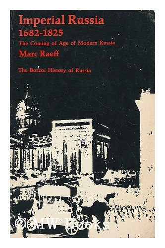 9780394303055: Imperial Russia 1682-1825;: The coming of age of modern Russia (Borzoi history of Russia)