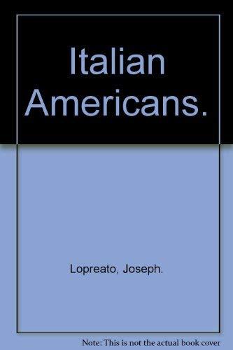 9780394303741: Italian Americans.