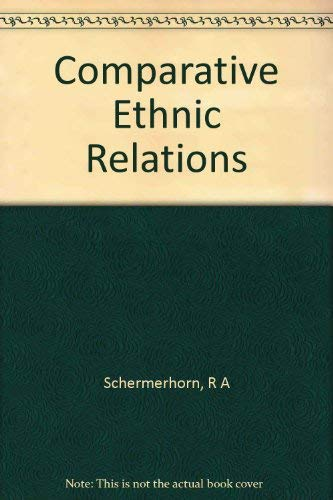 9780394304267: Comparative Ethnic Relations: A Framework for Theory and Research