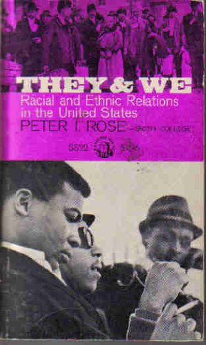 9780394307626: They and We; Racial and Ethnic Relations in the United States