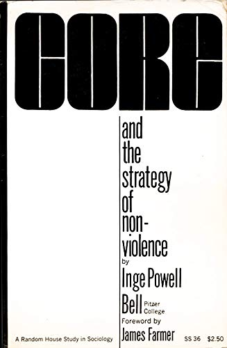 Core and the Strategy of Nonviolence: Inge Powell Bell