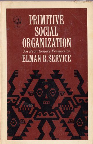 9780394307831: Primitive Social Organization; an Evolutionary Perspective