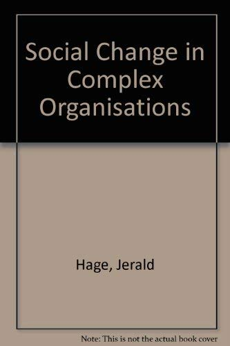 9780394307848: Social Change in Complex Organisations