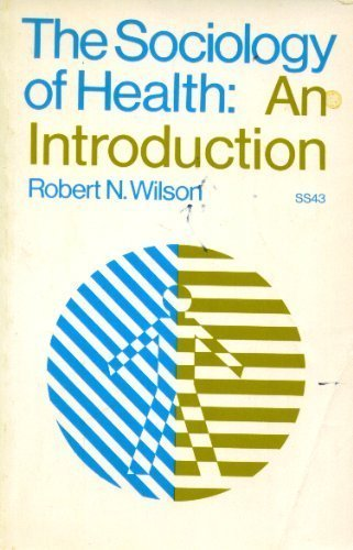 9780394307954: The Sociology of Health: An Introduction