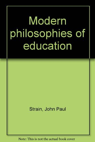 Modern philosophies of education: Strain, John Paul
