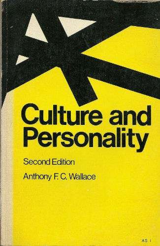 Culture and Personality: Anthony F. C.