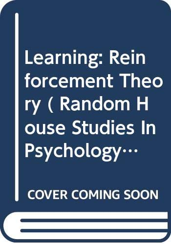 9780394308982: Learning: Reinforcement Theory ( Random House Studies In Psychology) Edition: second