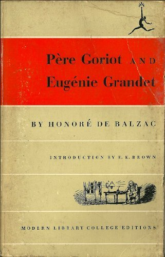 Pere Goriot and Eugenie Grandet: Honore de Balzac