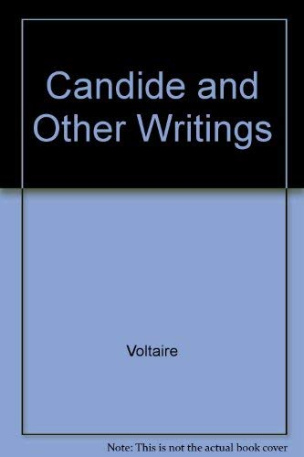 Candide and Other Writings by Voltaire, Modern Library College Edition: Voltaire, edited by Haskell...