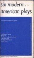 9780394309859: Six Modern American Plays