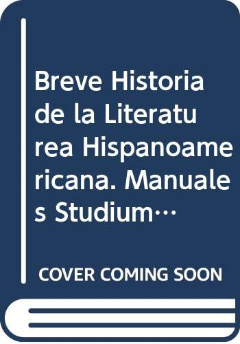 Breve Historia de la Literatura Hispanoamericana by: Luis Leal