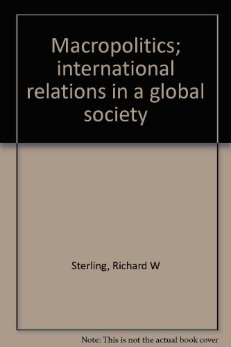 9780394311029: Macropolitics; international relations in a global society