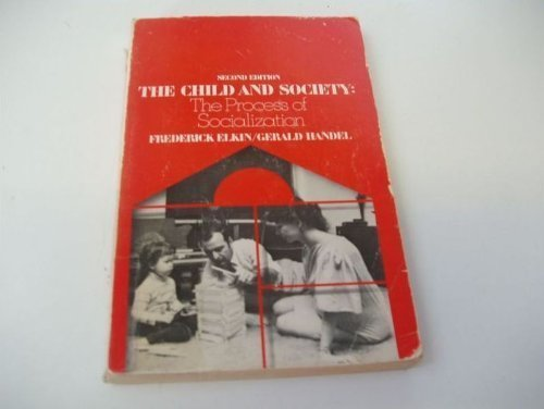 9780394311920: The Child and Society: The Process of Socialization, 2nd Edition
