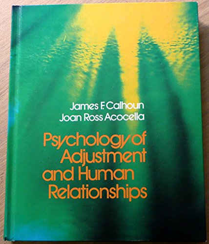 9780394312033: Psychology of adjustment and human relationships Edition: first