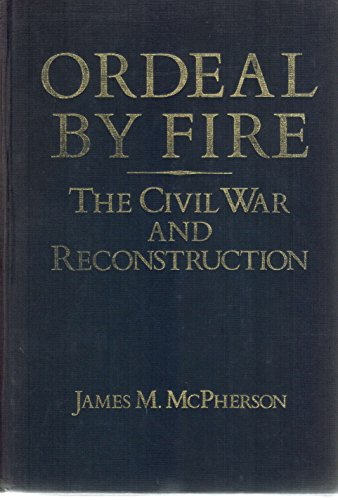 9780394312064: Ordeal by fire: The Civil War and Reconstruction