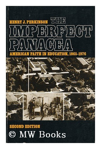 9780394312163: The Imperfect Panacea : American Faith in Education, 1865-1976