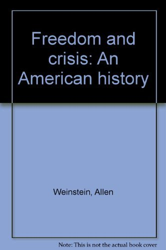 9780394312194: Freedom and crisis: An American history