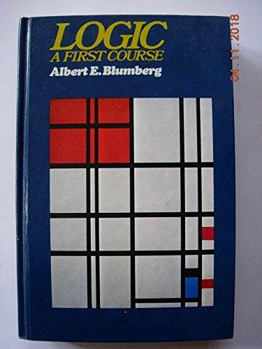 9780394314426: Logic: A first course
