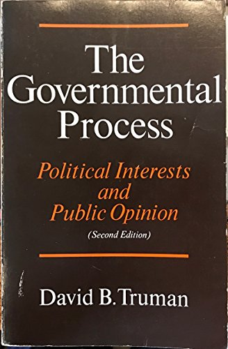 9780394315546: The Governmental Process: Political Interests and Public Opinion