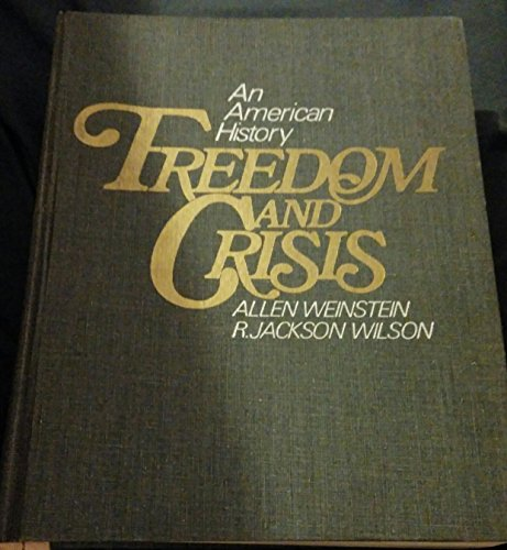 9780394316260: Freedom and crisis;: An American history