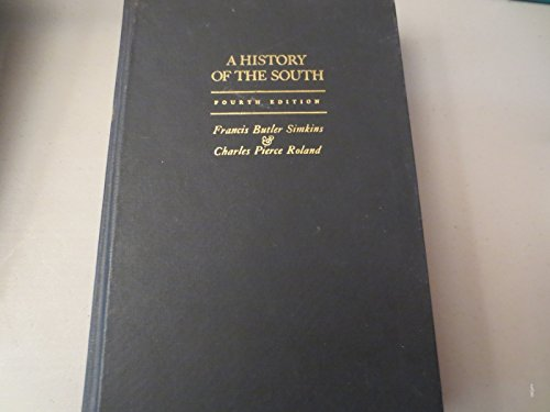 A History of the South: Simkins, Francis Butler