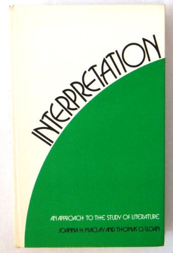 9780394316499: Interpretation: an approach to the study of literature