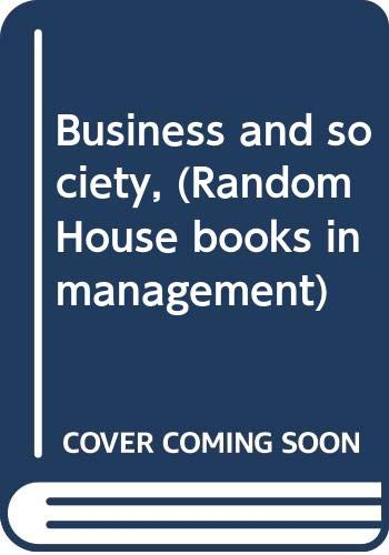 Business and society, (Random House books in: George Albert Steiner