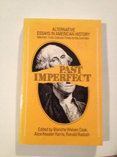 9780394316932: Past Imperfect: Alternative Essays in American History.