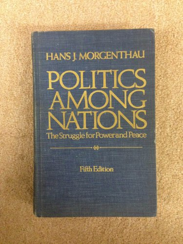 9780394317120: Politics among nations: The struggle for power and peace