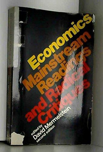 9780394317311: Economics: mainstream readings and radical critiques