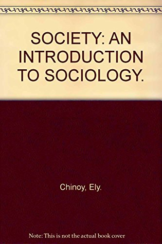 9780394317410: Society - An Introduction to Sociology