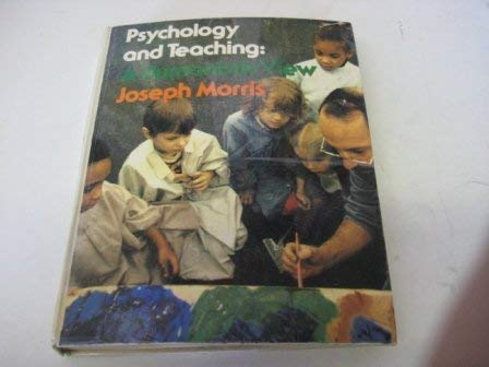 9780394317977: Psychology and Teaching: A Humanistic View