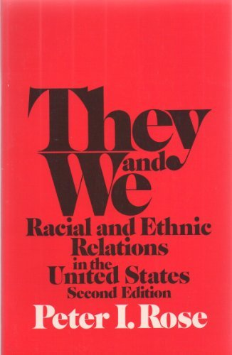 9780394318042: They and we;: Racial and ethnic relations in the United States