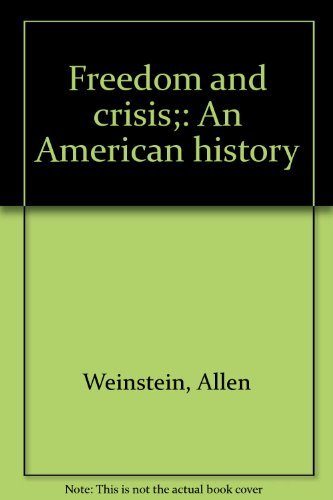 9780394318233: Freedom and crisis;: An American history