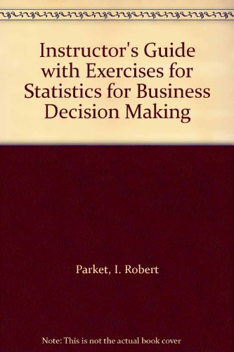 9780394318387: Instructor's Guide with Exercises for Statistics for Business Decision Making