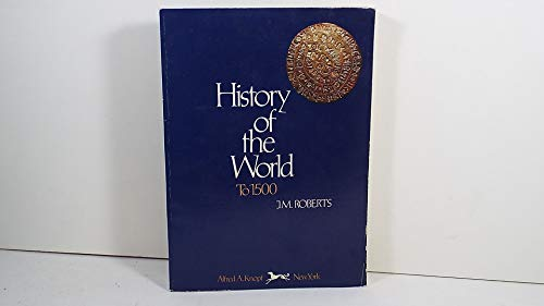 9780394319704: History of the World to 1500