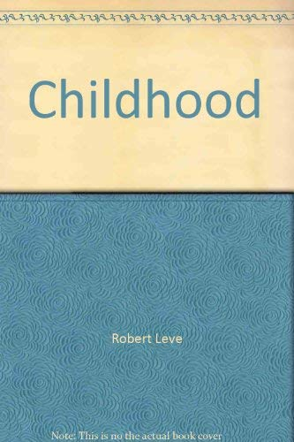 Childhood; the Study of Development