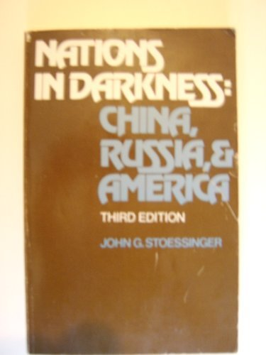 9780394321264: Nations in darkness: China, Russia, and America